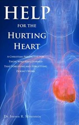 Help for the Hurting Heart | Steven R. Silverstein |