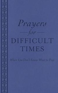 Prayers for Difficult Times | Ellyn Sanna |