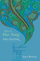 This Is Our Song | Janet Wootton |