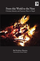 Christian Identity and Funerary Rites in Nepal | Bal Krishna Sharma |