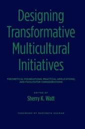 Designing Transformative Multicultural Initiatives