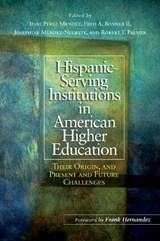 Hispanic Serving Institutions in American Higher Education |  |