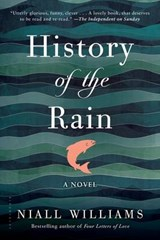 History of the Rain | Niall Williams |