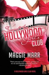 Secrets of the Hollywood Girls Club | Maggie Marr |