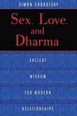 Sex, Love, and Dharma | Simon Chokoisky |