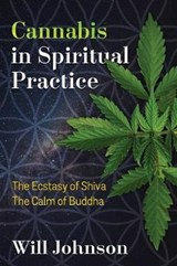 Cannabis in Spiritual Practice | Will Johnson |