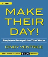 Make Their Day! | Cindy Ventrice |