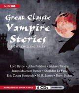 Great Classic Vampire Stories | Byron, George Gordon Byron, Baron |