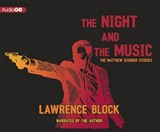 The Night and the Music | Lawrence Block |