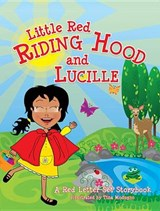 Little Red Riding Hood and Lucille | Bridget Carruolo |