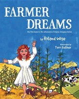 Farmer Dreams | Roland Wise |