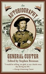 An Autobiography of General Custer | auteur onbekend |
