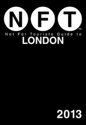 Not for Tourists Guide to London [With Foldout Map] | Not for Tourists |