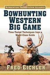 Bowhunting Western Big Game