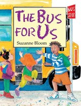Bus for Us | Suzanne Bloom |