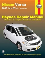 Haynes Nissan Versa 2007 Thru 2014 All Models Repair Manual | Killingsworth, Jeff ; Haynes, John Harold |