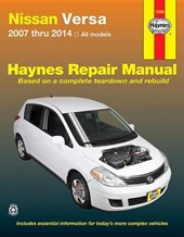 Haynes Nissan Versa 2007 Thru 2014 All Models Repair Manual