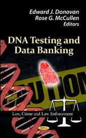 DNA Testing and Data Banking