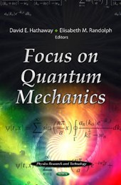 Focus on Quantum Mechanics