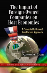 The Impact of Foreign-Owned Companies on Host Economies | Concepcion Latorre |