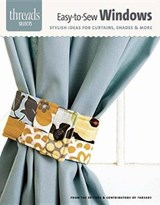 Easy-To-Sew Windows | Editors of Threads |