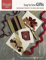 Easy-To-Sew Gifts | Editors of Threads |