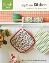 Easy-To-Sew Kitchen | Editors of Threads |