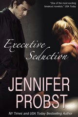 Executive Seduction | Jennifer Probst |