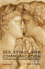Sex, Ethics, and Communication | Valerie V. Peterson |