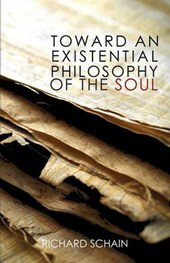 Toward an Existential Philosophy of the Soul