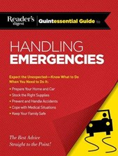 Reader's Digest Quintessential Guide to Handling Emergencies |  |