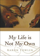 My Life Is Not My Own