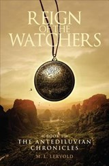 Reign of the Watchers, Book | M. L. Lervold |