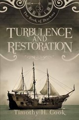 Turbulence and Restoration | Timothy H. Cook |