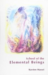 School of the Elemental Beings | Karsten Massei |