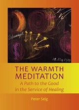 The Warmth Meditation | Peter Selg |