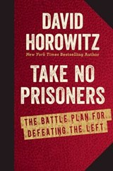 Take No Prisoners | David Horowitz |