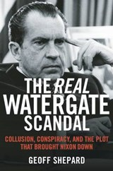 The Real Watergate Scandal | Geoff Shepard |