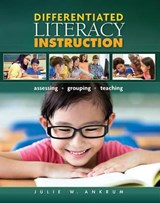 Differentiated Literacy Instruction | Julie W. Ankrum |