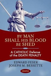 By Man Shall His Blood Be Shed