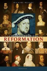 Characters of the Reformation | Hilaire Belloc |