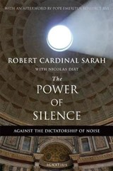 The Power of Silence | Cardinal Robert Sarah |