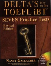 Delta's Key to the TOEFL Ibt(r) Seven Practice Tests