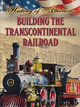 Building the Transcontinental Railroad | Linda Thompson |