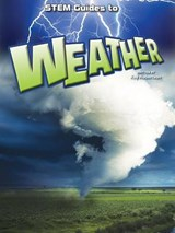 STEM Guides to Weather | Kay Robertson |
