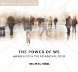 The Power of We | Thomas Hübl |