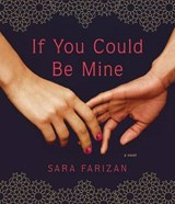 If You Could Be Mine | Sara Farizan |