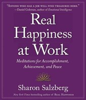 Real Happiness at Work | Sharon Salzberg |