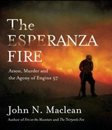 The Esperanza Fire | John MacLean |