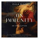 On Immunity | Eula Biss |